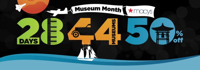 Half off museum month event in San Diego