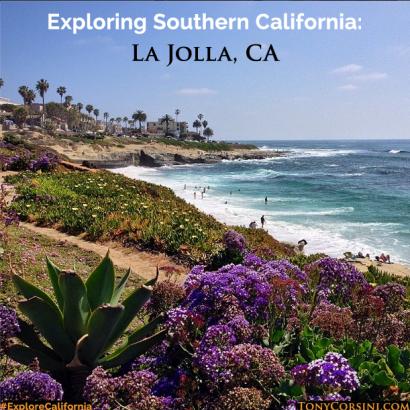 Exploring Southern California - La Jolla, CA