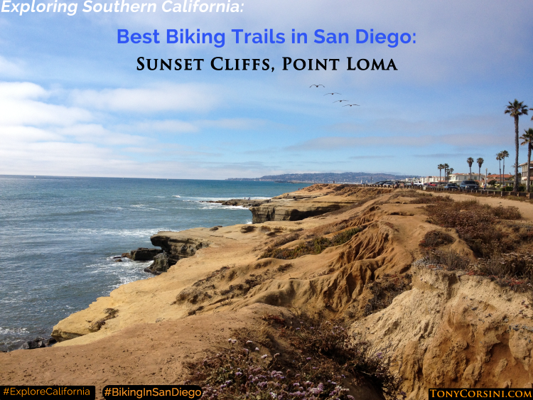 Best biking trails in San Diego - Sunset Cliffs, Point Loma